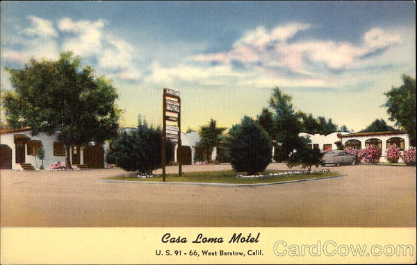 card00381 fr - Casa Loma Motel, U.S. 91-66 West Barstow